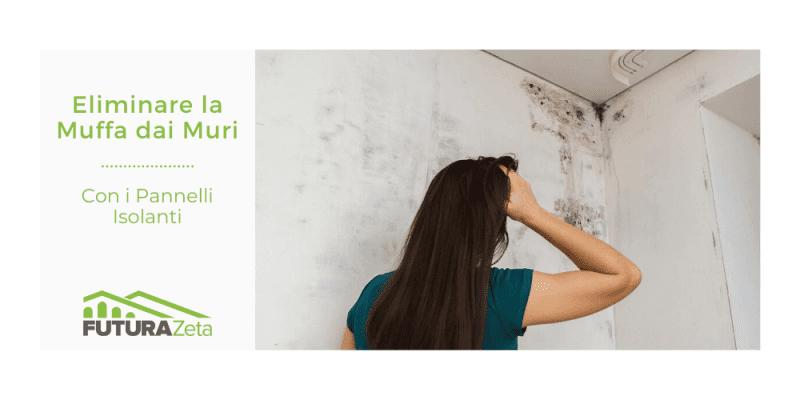 eliminare la muffa dai muri con pannelli isolanti per la casa