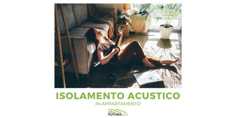 copertina articolo isolamento acustico in appartamento delle pareti e del pavimento